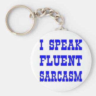 Hablo sarcasmo fluido llavero redondo tipo pin