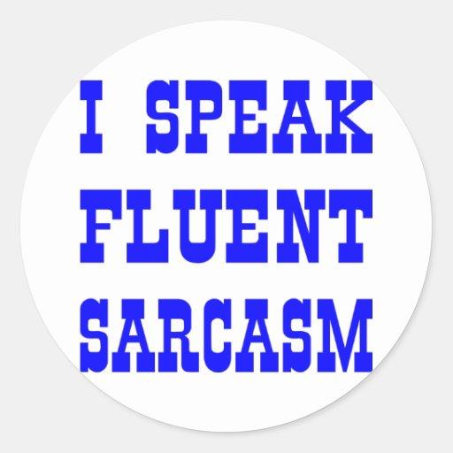 Hablo sarcasmo fluido pegatina redonda