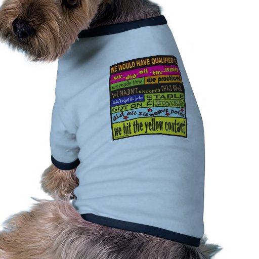 Habríamos calificado…. camisa de perro
