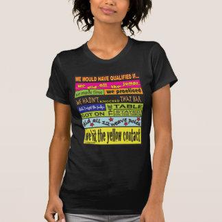 Habríamos calificado…. t-shirt
