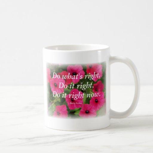 Hace derecho taza