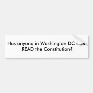Hace que cualquier persona en Washington DC nunca  Pegatina Para Auto