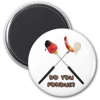"""¿Hace usted """"fondue""""? Imán De Frigorífico"""