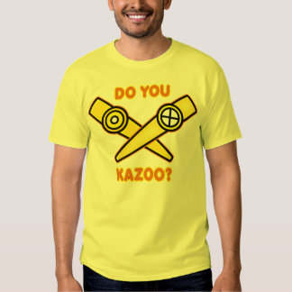 ¿Hace usted Kazoo? Remera