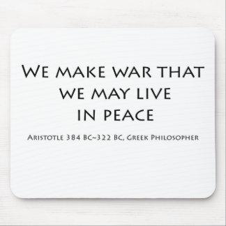 """""""Hacemos guerra… """" Alfombrillas De Ratón"""