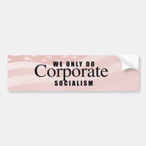 HACEMOS SOLAMENTE SOCIALISM.png CORPORATIVO Etiqueta De Parachoque