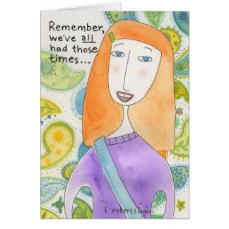 Hacemos todo el tener esas épocas… tarjeta de felicitación