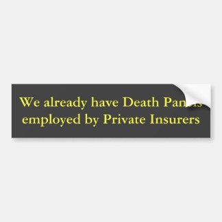 Hacemos ya los paneles de la muerte emplear por Pr Pegatina De Parachoque