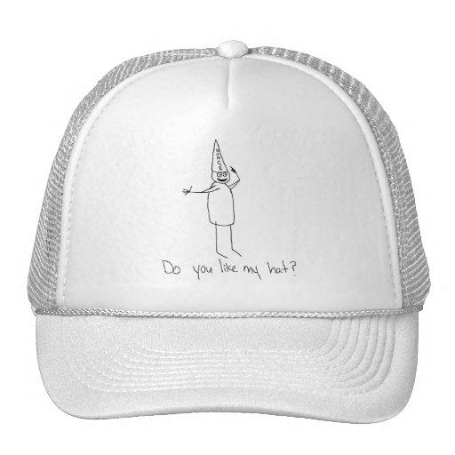 ¿Hacen usted tienen gusto de mi gorra del tonto?