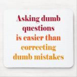 Hacer preguntas mudas es más fácil alfombrilla de raton