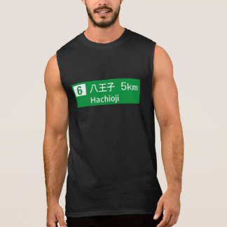 Hachioji, Japan Road Sign Sleeveless Shirt