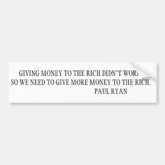 Haciendo a los ricos incluso más ricos etiqueta de parachoque