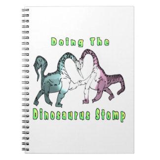 Haciendo al Dinosaurus pise fuerte Cuaderno