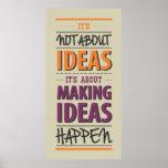 """""""Haciendo ideas suceda"""" cita Impresiones"""