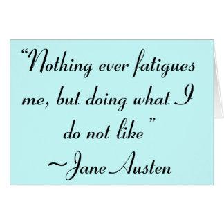 Haciendo lo que no tengo gusto de la cita de Jane Tarjeta Pequeña