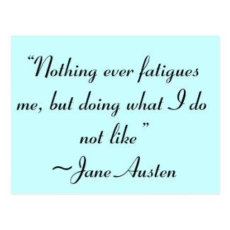 Haciendo lo que no tengo gusto de la cita de Jane Tarjeta Postal