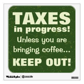 Haciendo los impuestos guardan hacia fuera pero vinilo decorativo