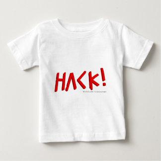 Hack! Baby T-Shirt