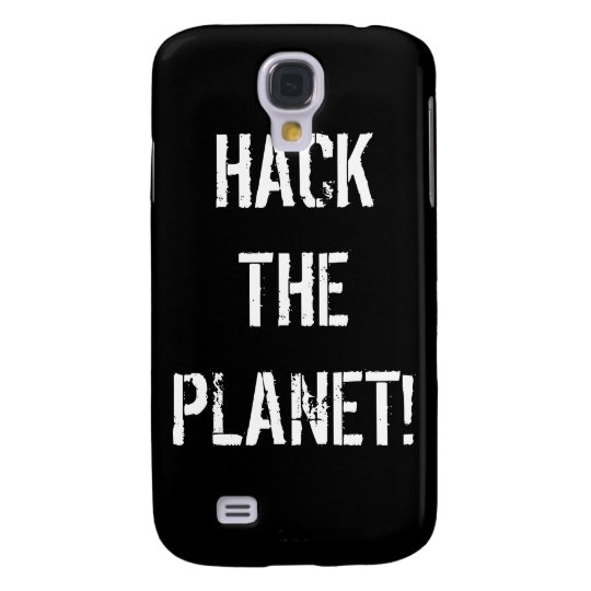 Hack the Planet for iPhone 3 Samsung S4 Case