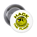 Hack the Planet Pinback Button