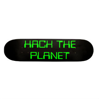 hack the planet skateboard deck