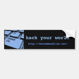 hack your world, bumper sticker