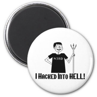 Hacked Into Hell Magnet
