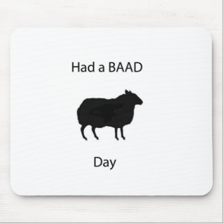 Had a bad day mouse pad