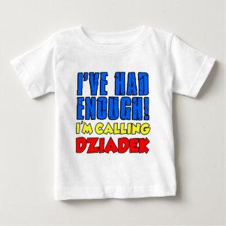 Had Enough Calling Dziadek Baby T-Shirt