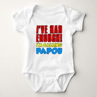 Had Enough Calling Papou Baby Bodysuit