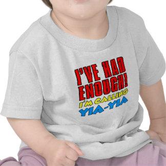 Had Enough Calling Yia-Yia T-shirts