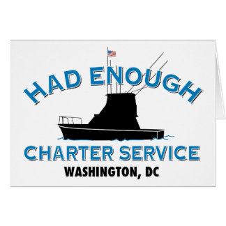 Had Enough Charter Service Card