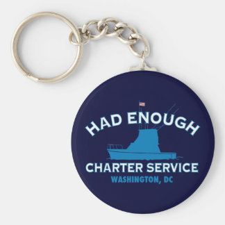 Had Enough Charter Service Keychain