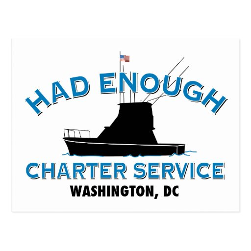 Had Enough Charter Service Post Card
