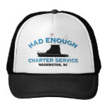 Had Enough Charter Service Trucker Hat