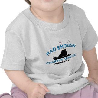 Had Enough Charter Service T Shirts
