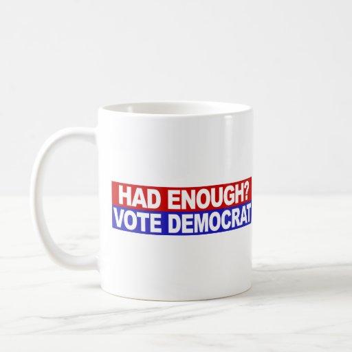 Had Enough Vote Democrat Coffee Mugs