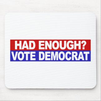 Had Enough Vote Democrat Mouse Pad