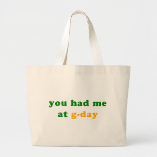 had me at g-day! bags