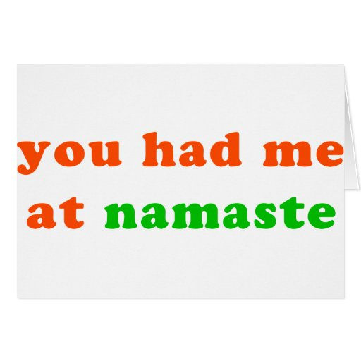 had me at namaste cards