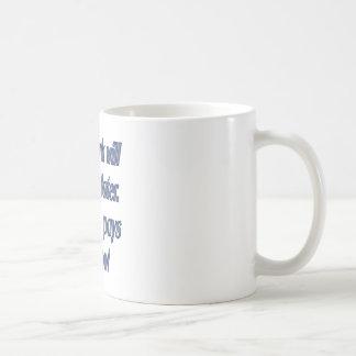 Had work will pay off later coffee mug