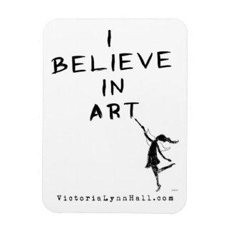 Hada del arte: Creo en valor promocional del arte Rectangle Magnet