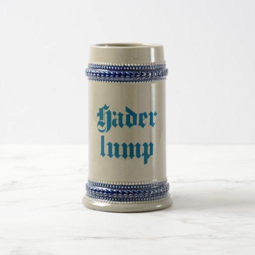Haderlump bayrisch bayerisch Bayern bavarian Jarra De Cerveza