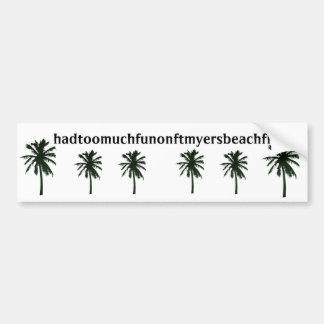 hadtoomuchfunonftmyersbeachfl, black palm trees bumper sticker