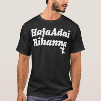 Hafa Adai Rihanna T-Shirt