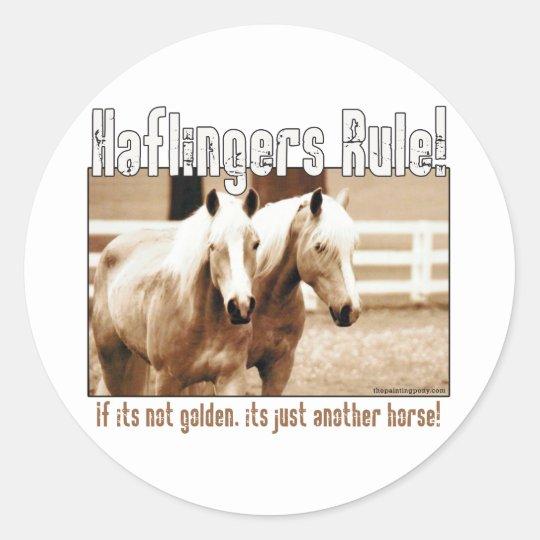 Haflingers Rule Classic Round Sticker