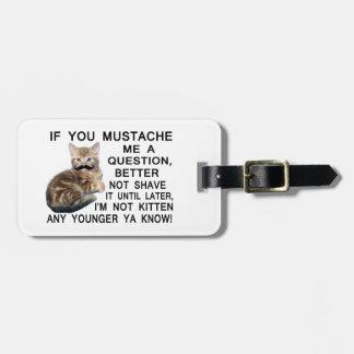 Haga a gatito con un bigote una pregunta etiquetas para equipaje