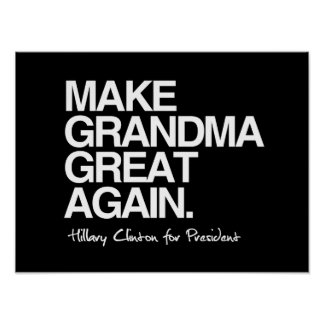Haga a la abuela grande otra vez - Hillary para el Póster