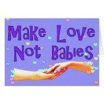 Haga a los bebés del amor no tarjetón