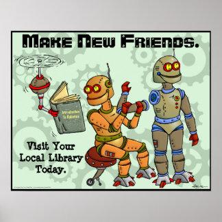 Haga a los nuevos amigos posters